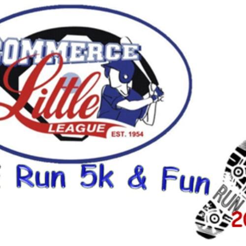 Commerce Little League Home Run 5k & 1 Mile Fun Run