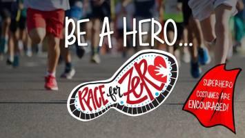 Be A Hero & Race For Zero 5k, 8k & kids dash