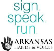 Sign. Speak. Run.  Arkansas Hands & Voices 5K